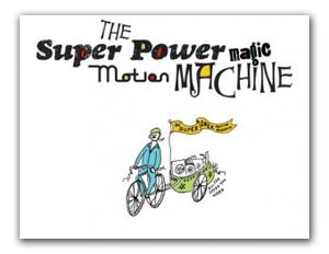 The SuperPower Magic Motion Machine
